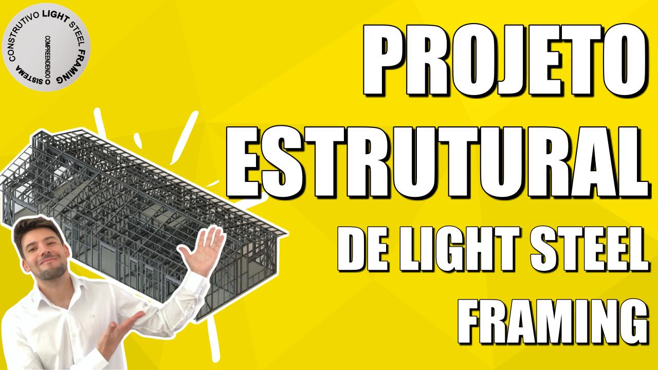 Projeto Estrutural de Light Steel Framing