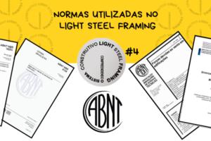 Normas Utilizadas no Sistema Construtivo Light Steel Framing #4