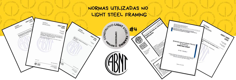 Normas utilizadas no Light Steel Framing