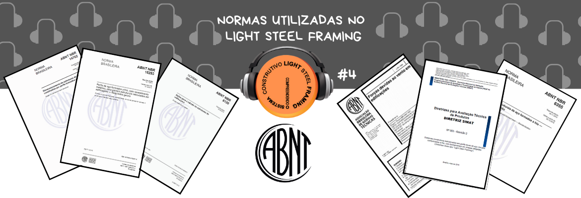 Normas utilizadas no Light Steel Framing