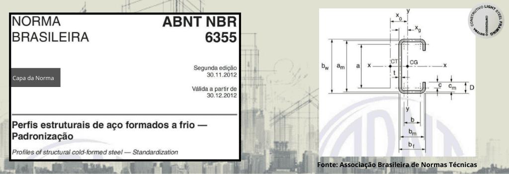 ABNT NBR 6355 - Normas utilizadas em Light Steel Framing