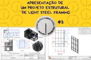 Arquivos de um Projeto de Light Steel Framing #3