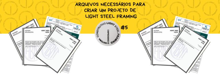 Arquivos necessários para iniciar um Projeto Estrutural de Light Steel Framing #5