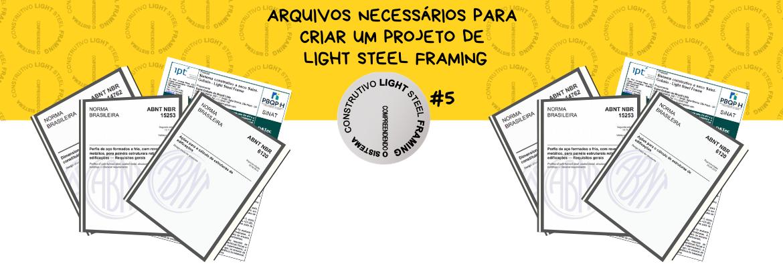 Arquivos necessários para criar um projeto de Light Steel Framing